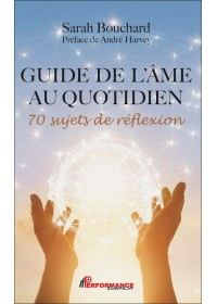 GUIDE DE L'ÂME AU QUOTIDIEN