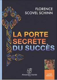 CD - LA PORTE SECRÈTE DU SUCCÈS