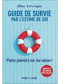GUIDE DE SURVIE PAR L'ESTIME DE SOI - EDITION 2021
