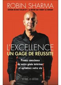 L'EXCELLENCE UN GAGE DE RÉUSSITE