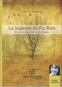 CD - LA SAGESSE DU PIC-BOIS