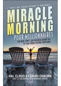 Miracle Morning pour millionnaires - Hal Elrod et David Osborn