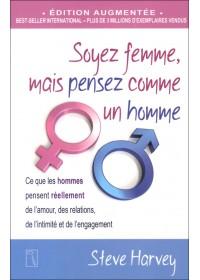 SOYEZ FEMME MAIS PENSEZ COMME UN HOMME - EDITION AUGMENTÉE - OCCASION