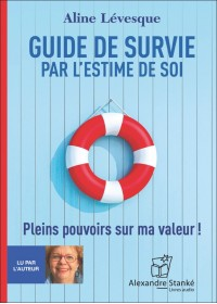 CD - GUIDE DE SURVIE PAR L'ESTIME DE SOI