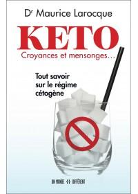 KETO CROYANCES ET MENSONGES...