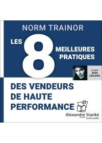 LES 8 MEILLEURES PRATIQUES DES VENDEURS DE HAUTE PERFORMANCE - Audio Numérique